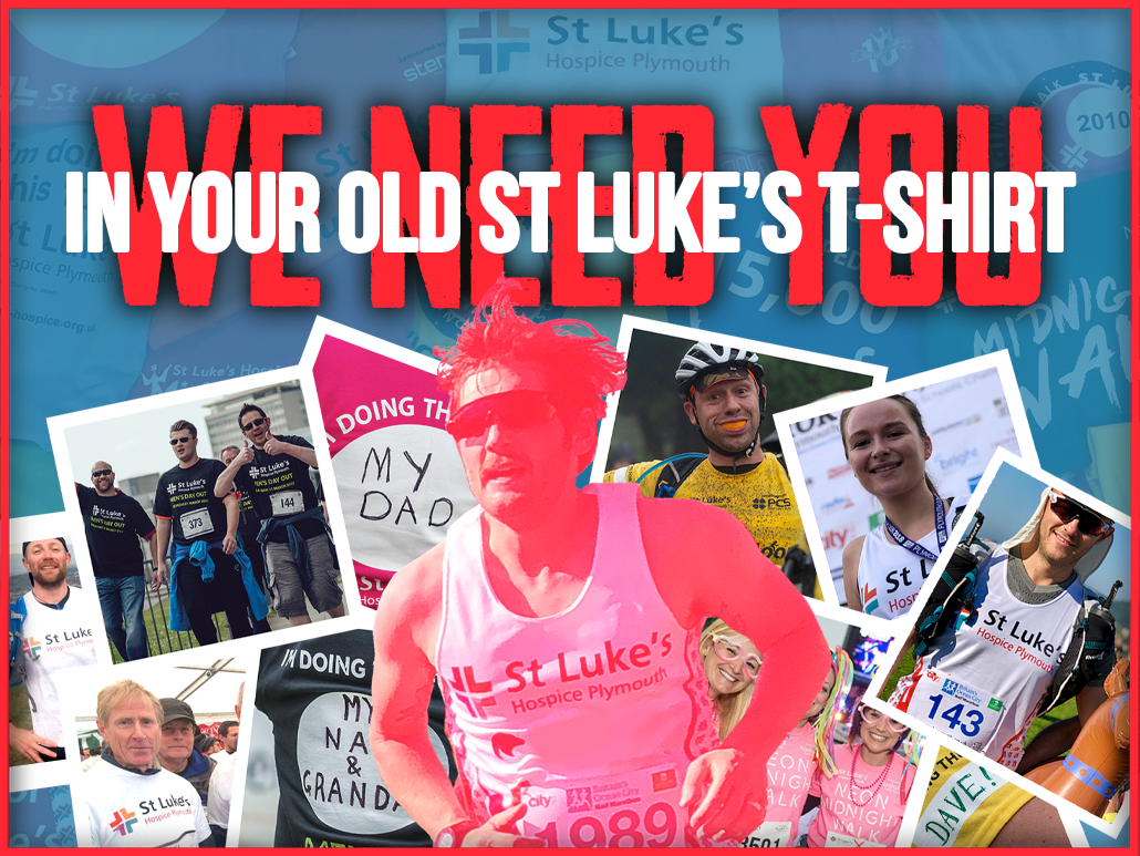 Image reads we need you in your old st luke's t-shirt. Picture included photos of St Luke's supporters and a St Luke's runner.